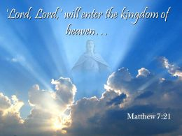 0514 Matthew 721 The Kingdom Of Heaven Powerpoint Church Sermon