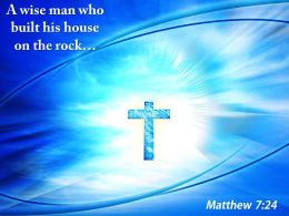 0514 Matthew 724 A Wise Man Who Built Powerpoint Church Sermon