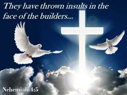 0514 Nehemiah 45 They Have Thrown Insults Powerpoint Church Sermon