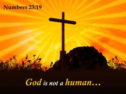 0514 Numbers 2319 God is not a human PowerPoint Church Sermon