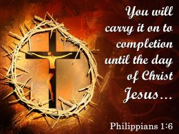 0514 Philippians 16 The day of Christ Jesus PowerPoint Church Sermon