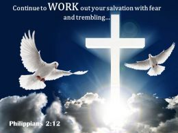 0514 Philippians 212 Continue To Work Out Your Powerpoint Church Sermon