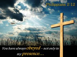 0514 Philippians 212 You Have Always Obeyed PowerPoint Church Sermon