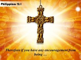 0514 Philippians 21 Any Encouragement From Being PowerPoint Church Sermon