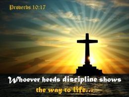0514 Proverbs 1017 Whoever Heeds Discipline Powerpoint Church Sermon