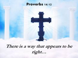 0514 Proverbs 1412 There Is A Way That Appears Powerpoint Church Sermon