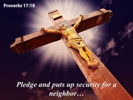 0514 Proverbs 1718 Pledge And Puts Up Power Powerpoint Church Sermon