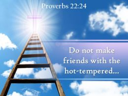 0514 Proverbs 2224 Do Not Make Friends PowerPoint Church Sermon