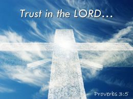 0514 Proverbs 35 Trust In The LORD Powerpoint Church Sermon