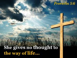 0514 Proverbs 56 She Gives No Thought Powerpoint Church Sermon
