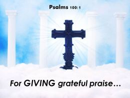 0514 Psalms 1001 For giving grateful praise PowerPoint Church Sermon