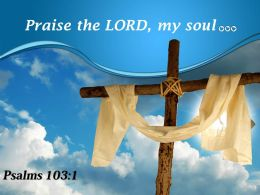 0514 Psalms 1031 Of David Praise The PowerPoint Church Sermon