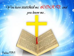 0514 Psalms 1391 You Have Searched Me Power PowerPoint Church Sermon