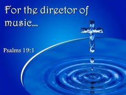 0514_psalms_191_for_the_director_of_music_powerpoint_church_sermon_Slide01