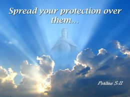 0514 Psalms 511 Spread Your Protection Over PowerPoint Church Sermon