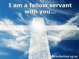 0514 Revelation 1910 I am a fellow servant PowerPoint Church Sermon