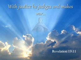0514 Revelation 1911 With Justice He Judges Powerpoint Church Sermon