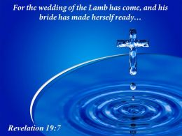 0514 Revelation 197 The Wedding Of The Lamb Powerpoint Church Sermon