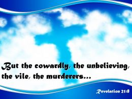 0514 Revelation 218 But The Cowardly The Unbelieving Powerpoint Church Sermon