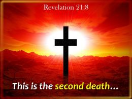 0514 Revelation 218 This Is The Second Death Powerpoint Church Sermon
