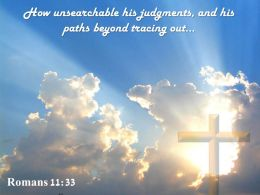 0514 Romans 1133 How Unsearchable His Judgments Powerpoint Church Sermon