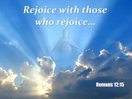 0514 Romans 1215 Rejoice With Those PowerPoint Church Sermon