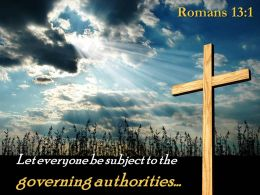 0514 Romans 131 Subject To The Governing Authorities Powerpoint Church Sermon
