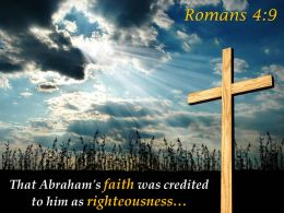 0514 Romans 49 That Abrahams Faith Was PowerPoint Church Sermon