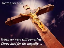 0514 Romans 56 We Were Still Powerless Powerpoint Church Sermon