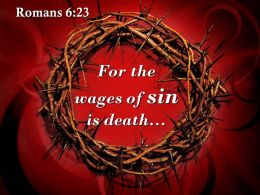 0514 Romans 623 For the wages of sin PowerPoint Church Sermon