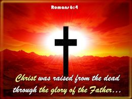 0514 Romans 64 Christ Was Raised From The Dead Powerpoint Church Sermon