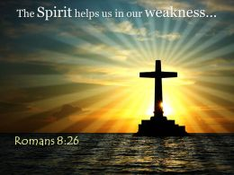0514 Romans 826 Helps Us In Our Weakness Powerpoint Church Sermon