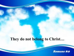 0514 Romans 89 They Do Not Belong PowerPoint Church Sermon