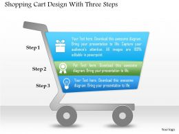 0514 Shopping Cart Design With Three Steps Powerpoint Presentation