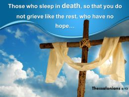 0514 Thessalonians 413 Those Who Sleep In Death Powerpoint Church Sermon