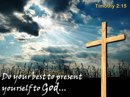 0514 Timothy 215 Do Your Best To Present Powerpoint Church Sermon