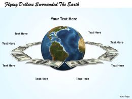 0514 Use The Dollars For World Trip Image Graphics For Powerpoint