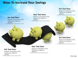 0514 Ways To Increase Your Savings Image Graphics For Powerpoint