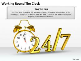 0514 Working Round The Clock Image Graphics For Powerpoint