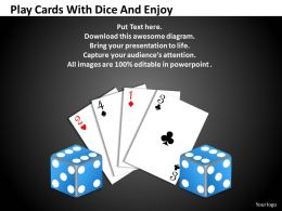 0620 Business Powerpoint Presentations Dice And Enjoy Templates PPT Backgrounds For Slides