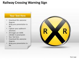 0620 Management Consulting Business Railway Crossing Warning Sign Powerpoint Slides