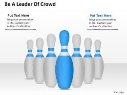 0620 Strategy Consultants Be Leader Of Crowd Powerpoint Templates
