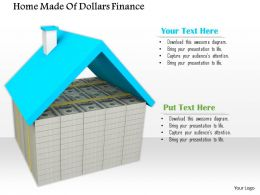 0714 Home Made Of Dollars Finance Diagram Image Graphics For Powerpoint