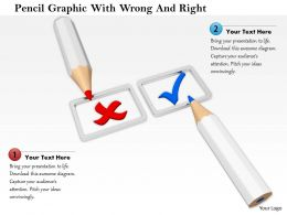 0714 Pencil Graphic With Wrong And Right Image Graphics For Powerpoint