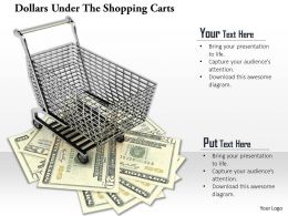 0814 Dollars Under The Shopping Carts Image Graphics For Powerpoint