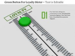 0814 Green Button For Loyalty Meter Image Graphics For Powerpoint