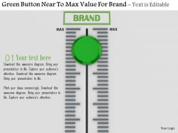0814 Green Button On Near To Max Value For Brand Image Graphics For Powerpoint