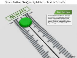 0814 Green Button On Quality Meter Image Graphics For Powerpoint