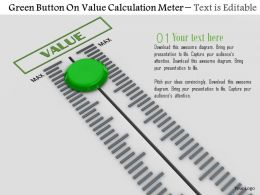 0814 Green Button On Value Calculation Meter Image Graphics For Powerpoint