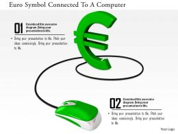 0814 Green Euro Connected With Mouse Shows Finance And Technology Image Graphics For Powerpoint